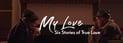 My-Love-Six-Stories-of-True-Love-2021-2