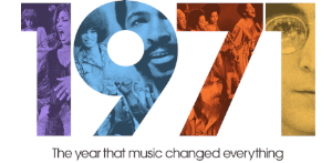 1971The Year That Music Changed Everything