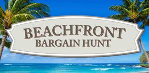 Beachfront Bargaing Hunt