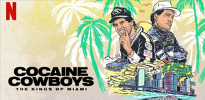 Cocaine Cowboys the kings of Miami
