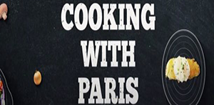 Cooking with Paris