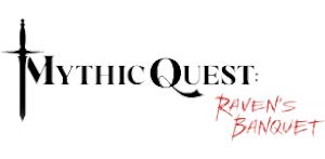 Mythic QuestRavens Banquet